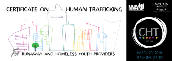 2019 Certificate on Human Trafficking (CHT) for Runaway and Homeless Youth Providers